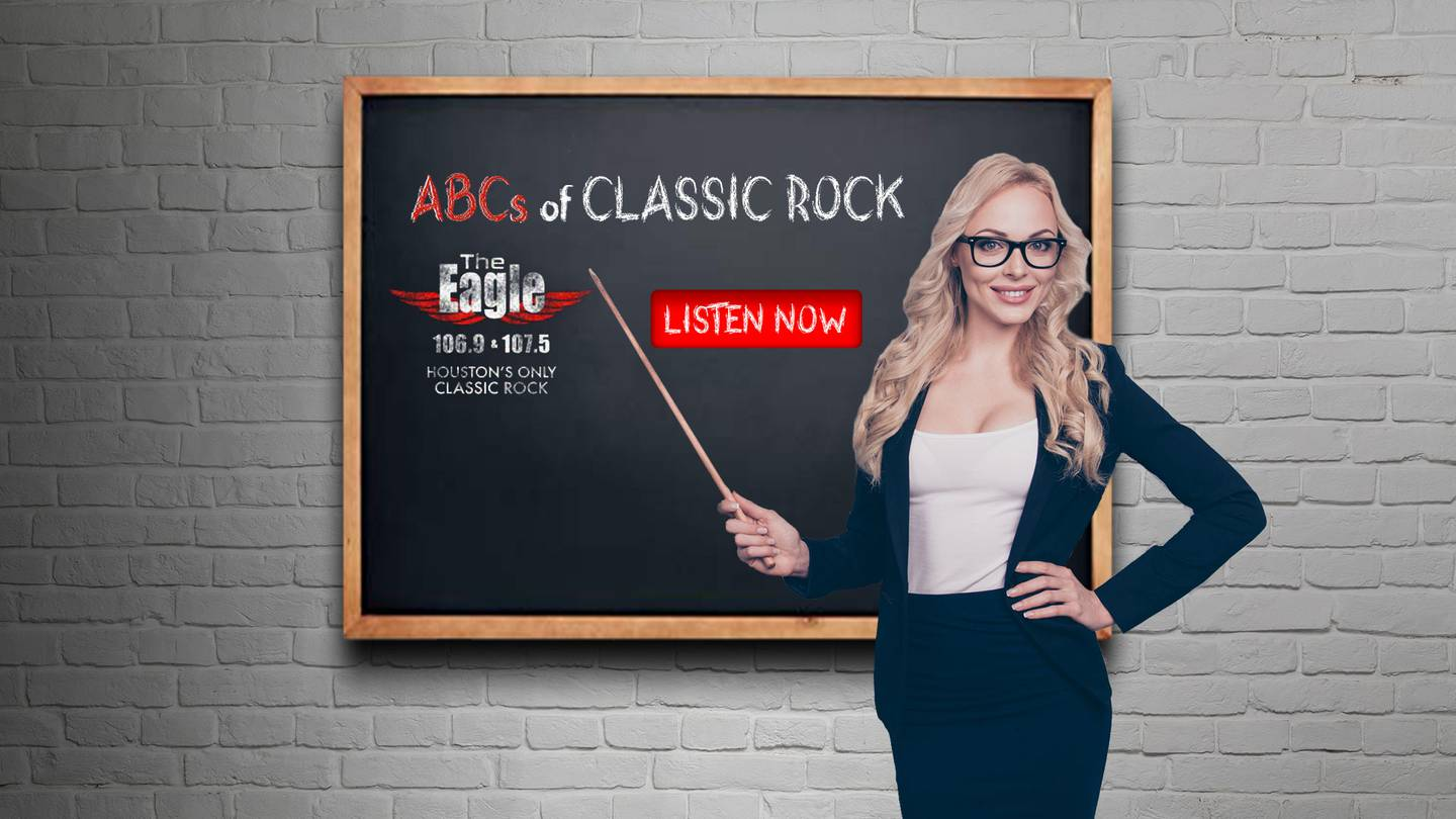 Houston's Eagle Presents The ABC's of Classic Rock